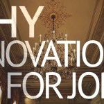 Innovation for Jobs: Why?